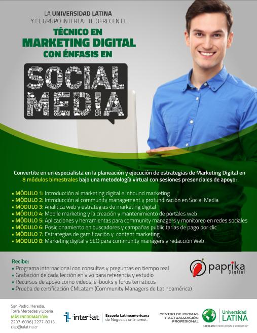 la Universidad Latina de Costa Rica ofrecerá los primeros Técnicos en Marketing Digital virtuales y en tiempo real con nuestros profesores de todas partes del mundo certificados por Interlat y Paprika Digital!